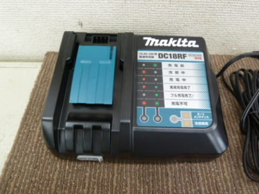 マキタ充電器 DC18RF/DC18RC 他、新品・中古品 買取強化中です。